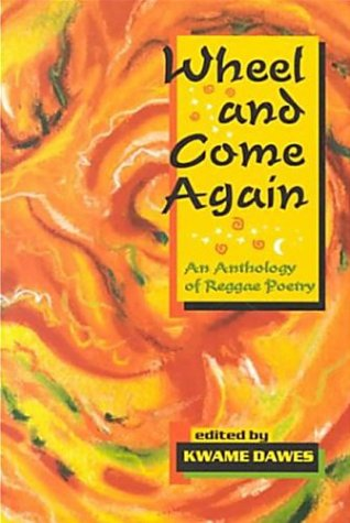 Wheel and Come Again : An Anthology: Adisa, Opal Palmer;
