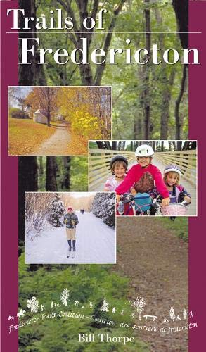 9780864922359: Trails of Fredericton (Trails of the Cities)