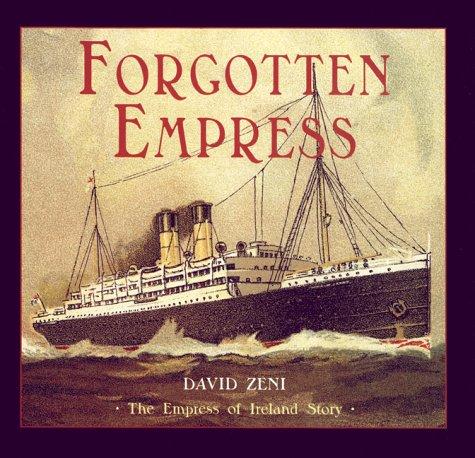 9780864922489: Forgotten Empress: The Empress of Ireland Story