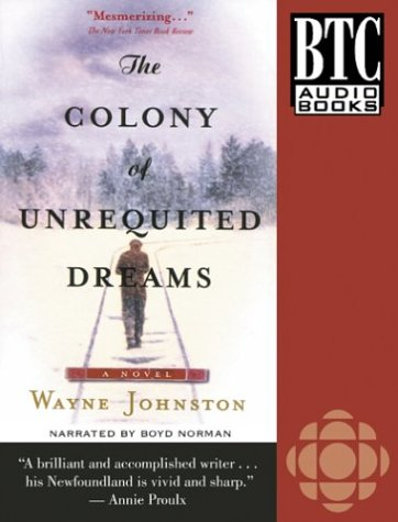 9780864923028: The Colony of Unrequited Dreams