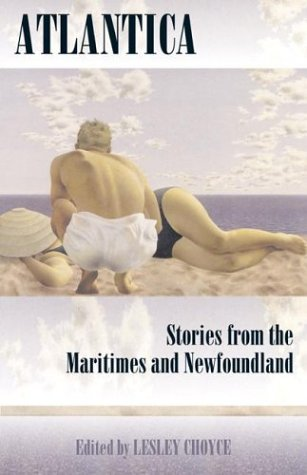 9780864923097: Atlantica: Stories from the Maritimes and Newfoundland
