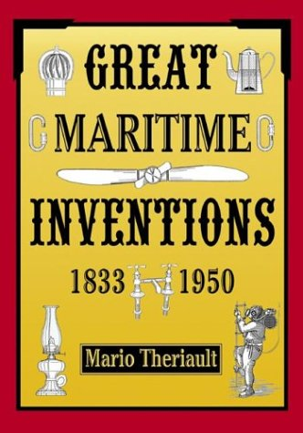 9780864923240: Great Maritime Inventions, 1833-1950
