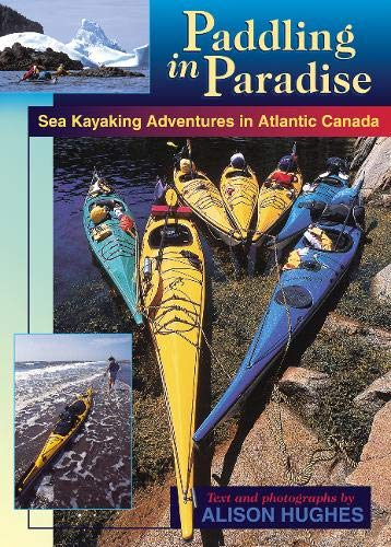 Paddling in Paradise: Sea Kayaking Adventures in Atlantic Canada