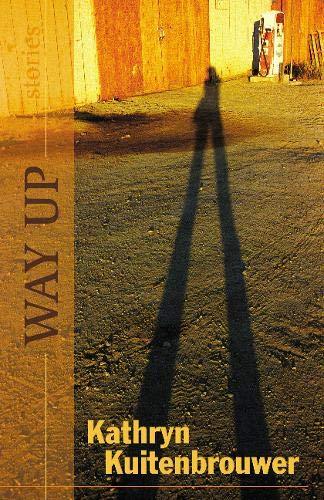 Way Up (2003 publication): Kuitenbrouwer, Kathryn