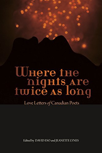 9780864923844: Where the Nights Are Twice as Long: Love Letters of Canadian Poets