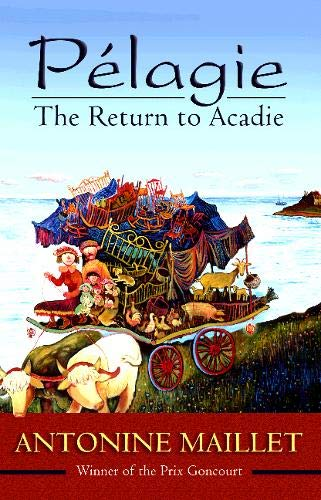 Pelagie: The Return to Acadie