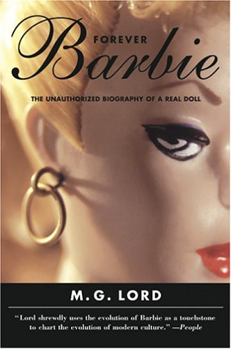 9780864924094: Forever Barbie: The Unauthorized Biography of a Real Doll