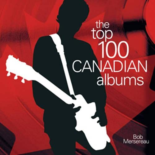 TOP 100 CANADIAN ALBUMS