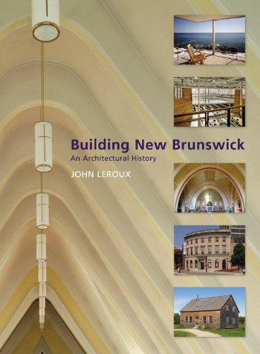 9780864925046: Building New Brunswick: An Architectural History