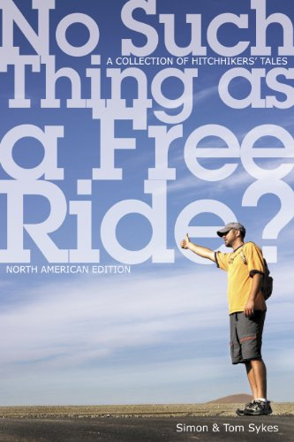 9780864925053: No Such Thing as a Free Ride?: A Collection of Hitchhiking Tales, North American Edition