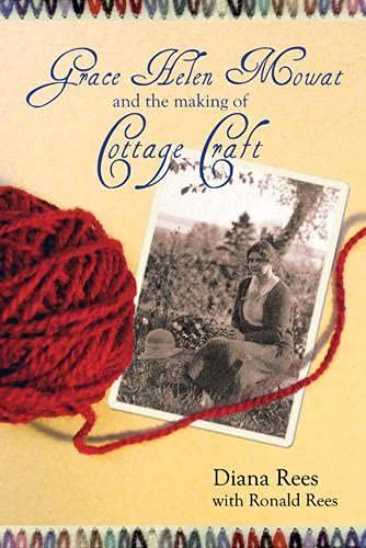 9780864925329: Grace Helen Mowat and the Making of Cottage Craft
