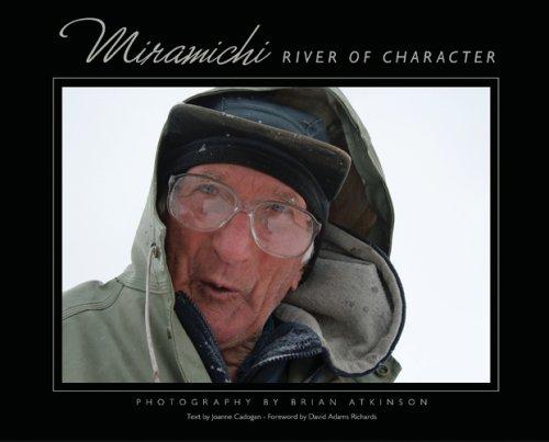 9780864925350: Miramichi: River of Character