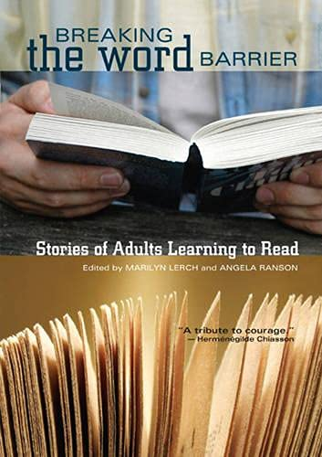 Breaking the Word Barrier: Stories of Adults: Bowman, Judy, Bridge,