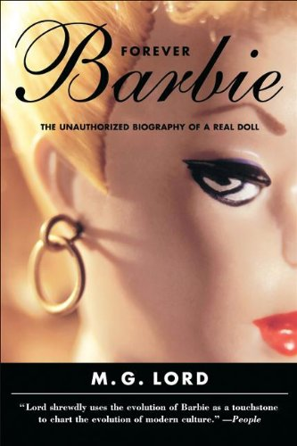 9780864925640: Forever Barbie: The Unauthorized Biography of a Real Doll