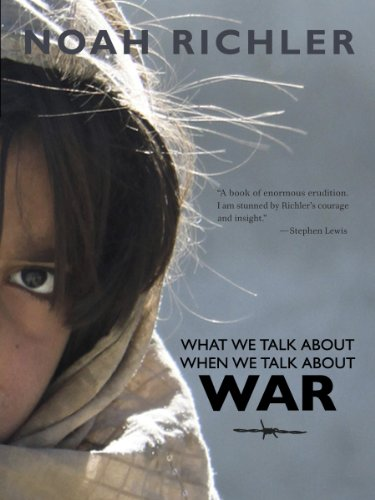 9780864926227: What We Talk About When We Talk About War (Antonine Maillet-Northrup Frye Lecture)