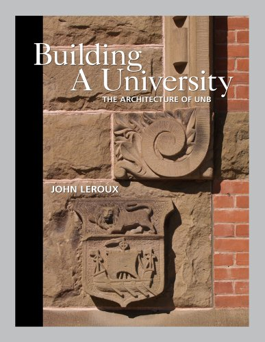 9780864926234: Building a University: The Architecture of UNB