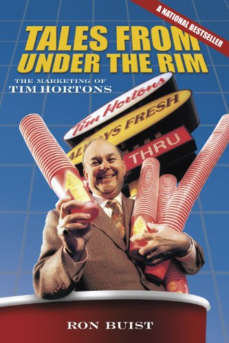 9780864926609: Tales from Under the Rim: The Marketing of Tim Hortons