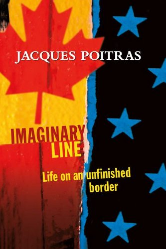 9780864927033: Imaginary Line: Life on an Unfinished Border