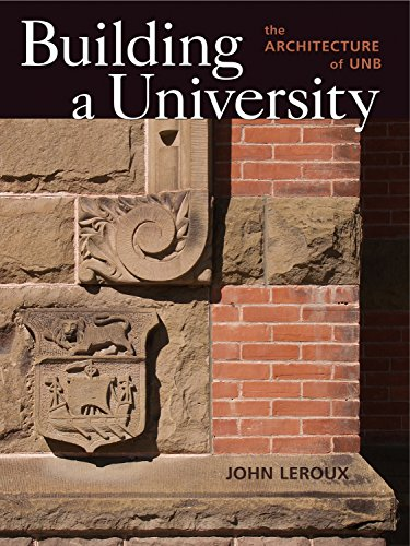 9780864927187: Building a University: The Architecture of UNB