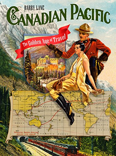 9780864928788: Canadian Pacific: The Golden Age of Travel
