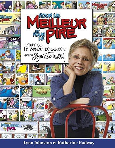 9780864928856: Pour le meilleur et pour le pire: l'art de la bande dessine selon Lynn Johnston (French Edition)