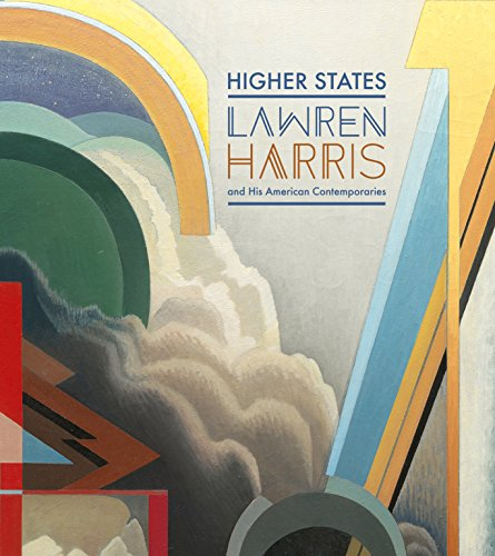 9780864929655: Higher States: Lawren Harris and His American Contemporaries