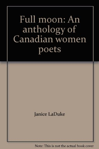 9780864950284: Full moon: An anthology of Canadian women poets