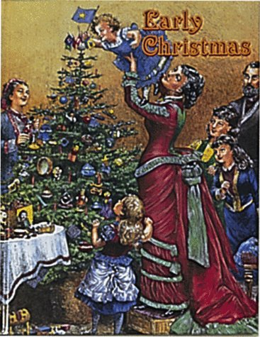 Early Christmas (Early Settler Life): Bobbie Kalman
