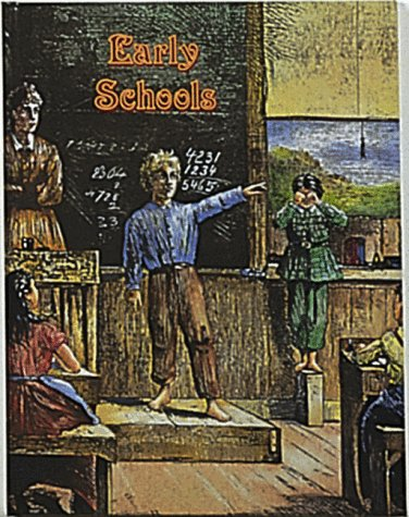 9780865050150: Early Schools (Early Settler Life)