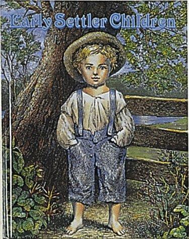 9780865050181: Early Settler Children (Early Settler Life)