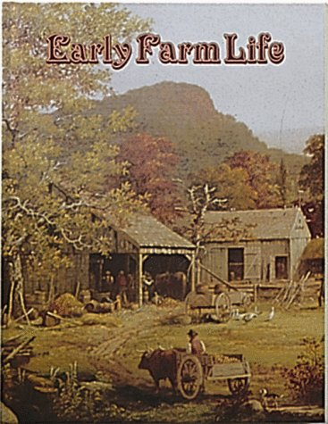 9780865050273: Early Farm Life (Early Settler Life Series)