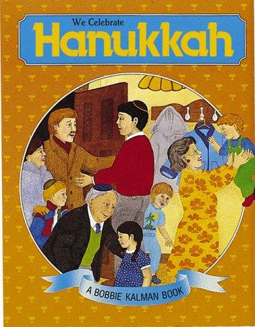 9780865050556: We Celebrate Hanukkah (Holidays and Festivals)