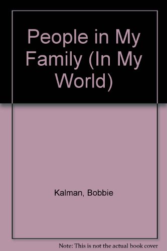 9780865050617: People in My Family (In My World)