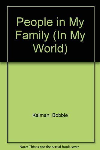 9780865050853: People in My Family (In My World)