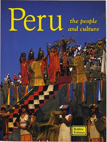 9780865053021: Peru the People and Culture (Lands, Peoples, & Cultures)