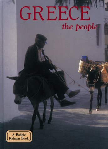 9780865053076: Greece, the People (Lands, Peoples & Cultures)