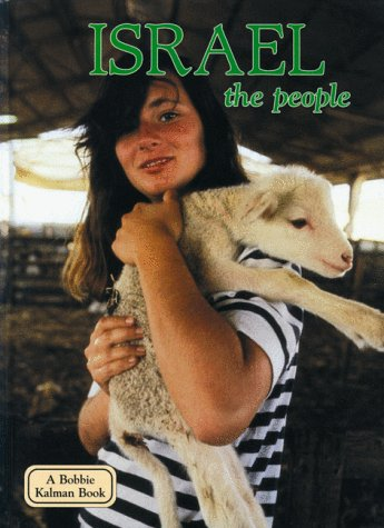 Israel: The People (Lands, Peoples Cultures)