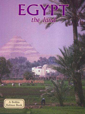 9780865053120: Egypt: The Land (Bobbie Kalman Book)