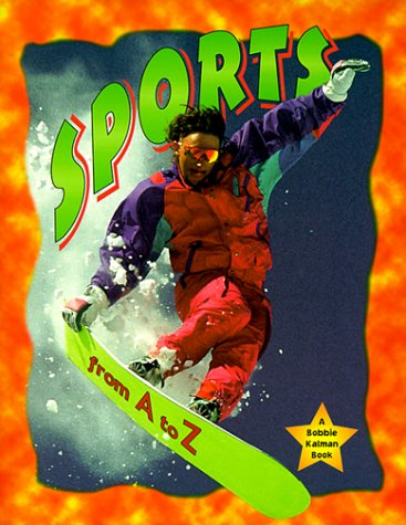 9780865054165: Sports from A to Z (Alphabasics)