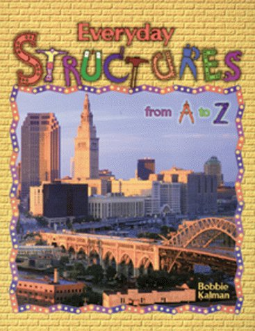9780865054172: Everyday Structures from A to Z (Alphabasics)