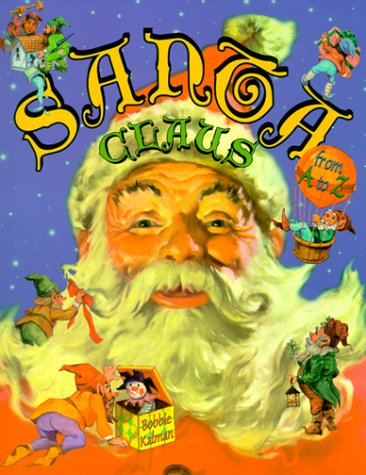 9780865054196: Santa Claus from A to Z (Alphabasics)