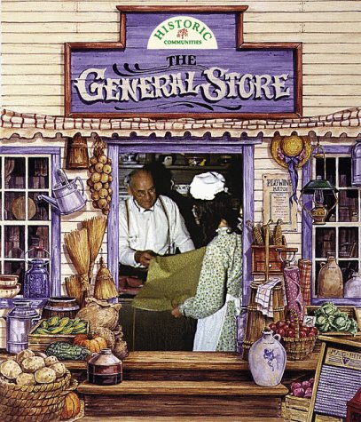 9780865054622: The General Store (Historic Communities)