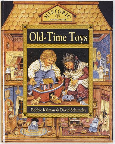 9780865054813: Old-Time Toys (Historic Communities)