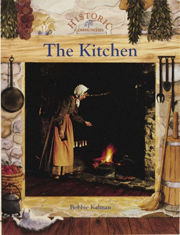 9780865055049: The Kitchen (Historic Communities (Paperback))