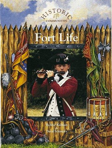 9780865055162: Fort Life (Historic Communities (Paperback))