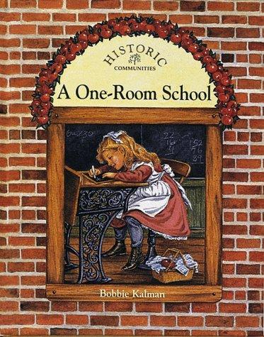 9780865055179: A One-room School (Historic Communities)