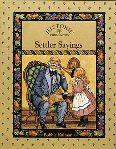 9780865055186: Settler Sayings (Historic Communities)
