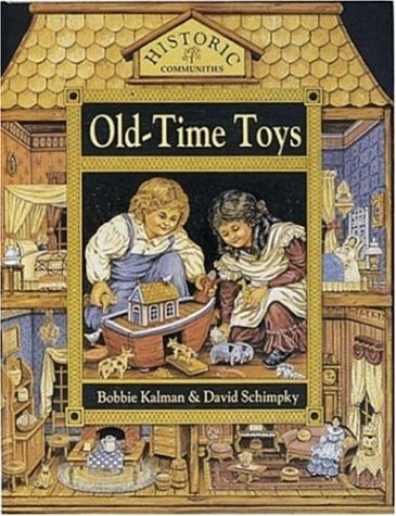 9780865055209: Old time Toys (Historic Communities)