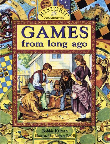 9780865055216: Games from Long Ago (Historic Communities)