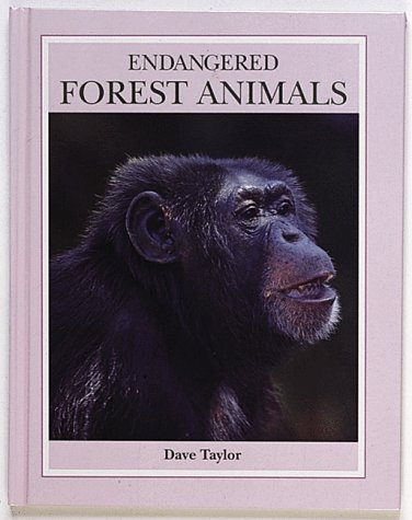 9780865055292: Endangered Forest Animals (Endangered Animals (Crabtree Hardcover))